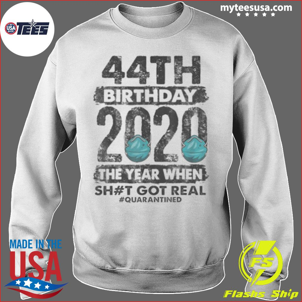 I Turned 44 In Quarantine 2020 44 years old 44th s Sweater