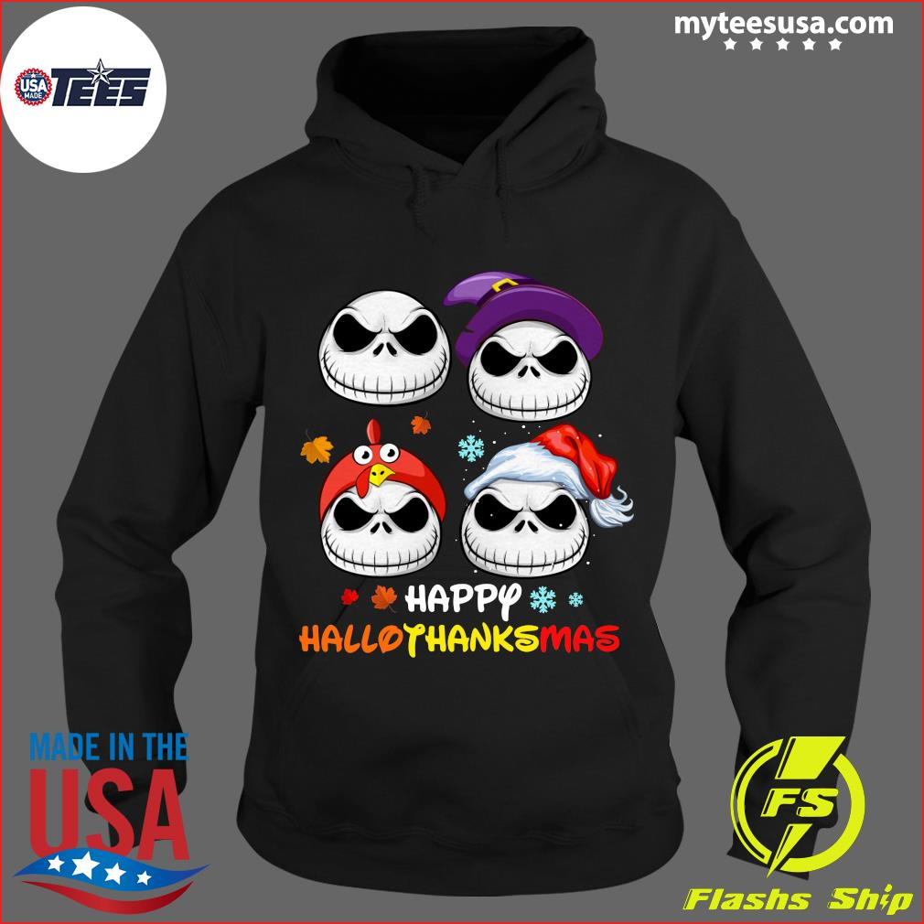 Jack Skellington Happy Hallothanksmas T-Shirt Hoodie