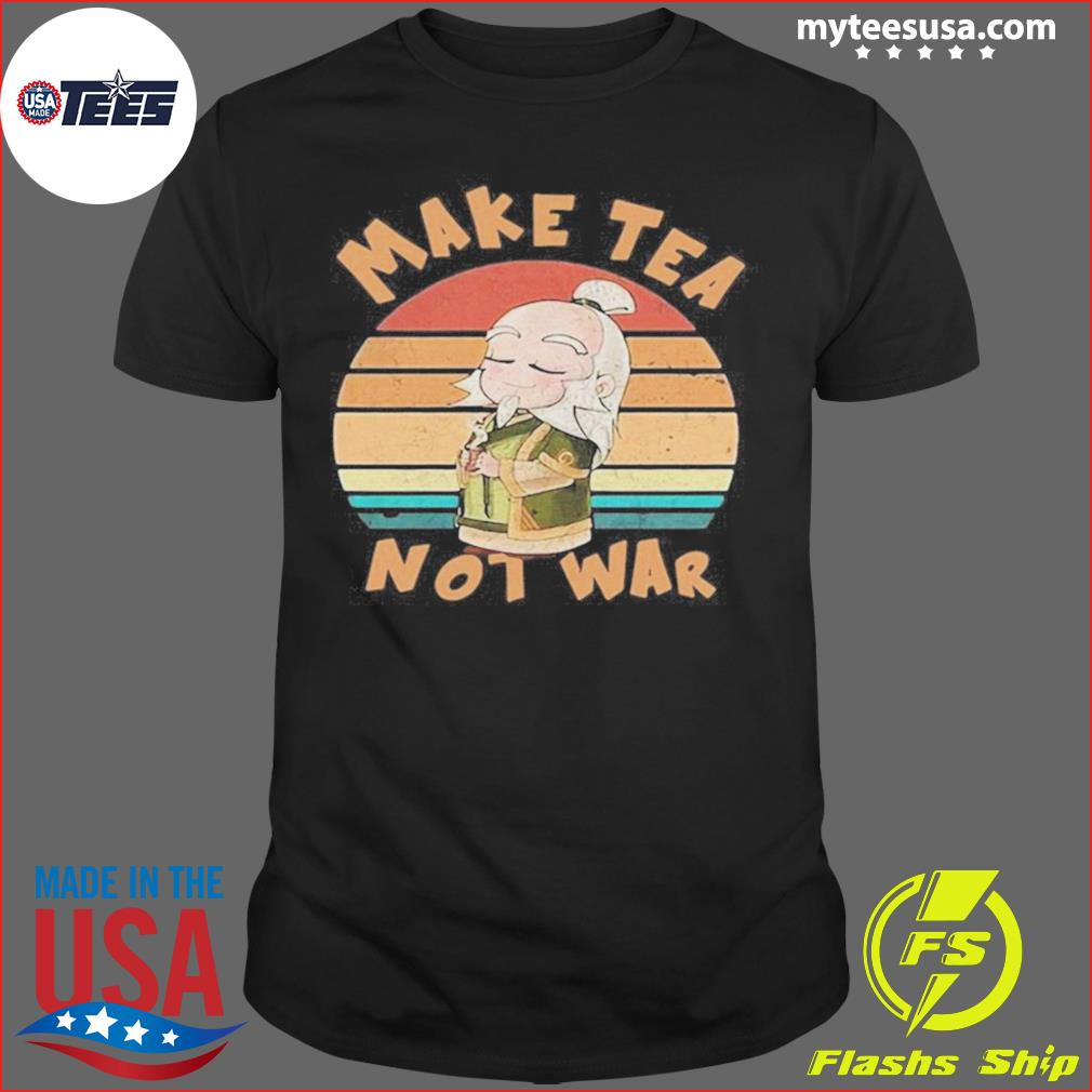 Make Tea Not War Vintage shirt