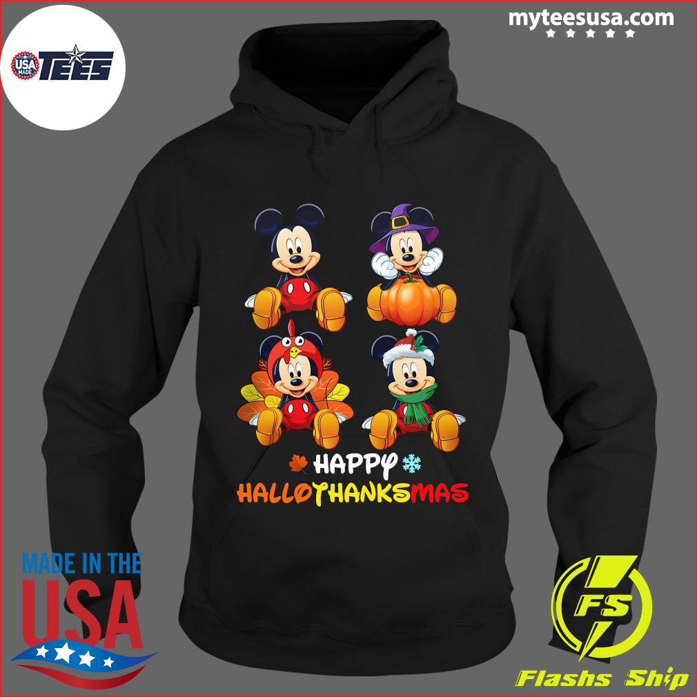 Mickey Mouse Happy Hallothanksmas T-Shirt Hoodie