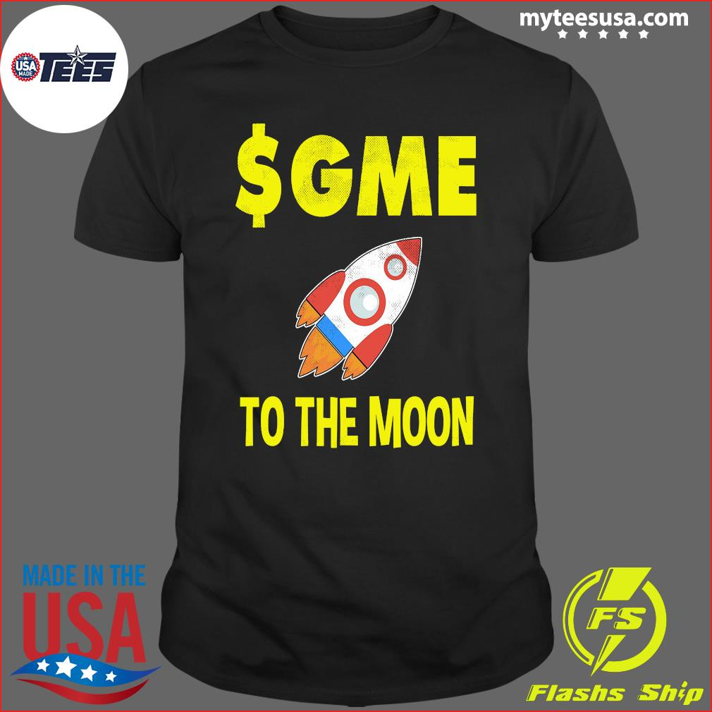 $GME To The Moon Ff GameStonk T-Shirt